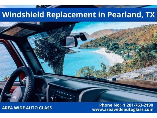 Windshield Replacement in Pearland, TX   AREA WIDE AUTO GLASS
