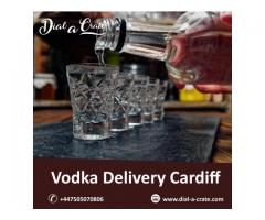 Vodka Delivery Cardiff