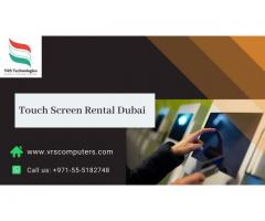 Are you Looking for Touch Screen Rental Services in Dubai?