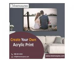 Create Your Own Acrylic Print
