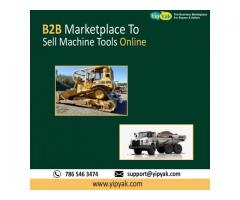B2B Marketplace To Sell Machine Tools Online
