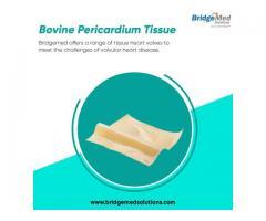 Bovine Pericardium Tissue